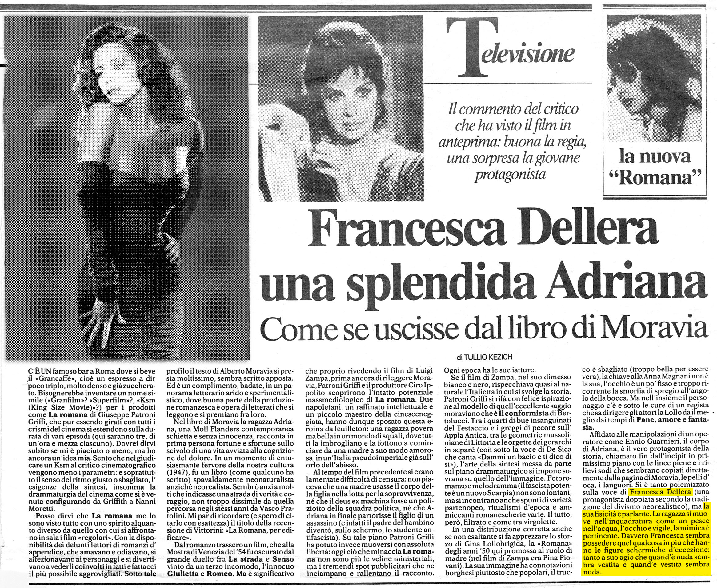 Francesca Dellera una splendida Adriana nel film La romana tratto da un romanzo di Alberto Moravia Francesca Dellera is Adriana in the film La romana from a novel by Alberto Moravia